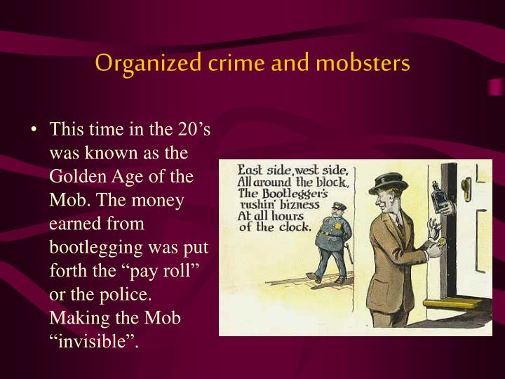 Organized crime and mobsters
