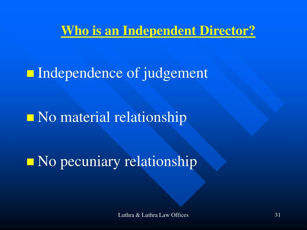 Who is an Independent Director?