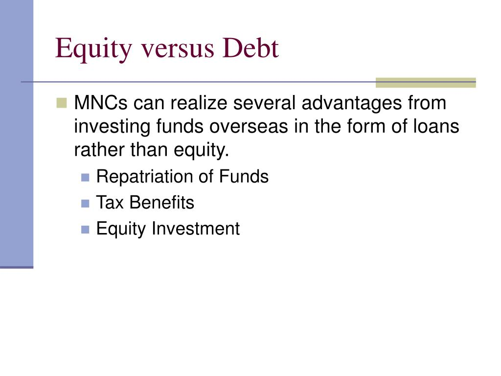 Equity versus Debt