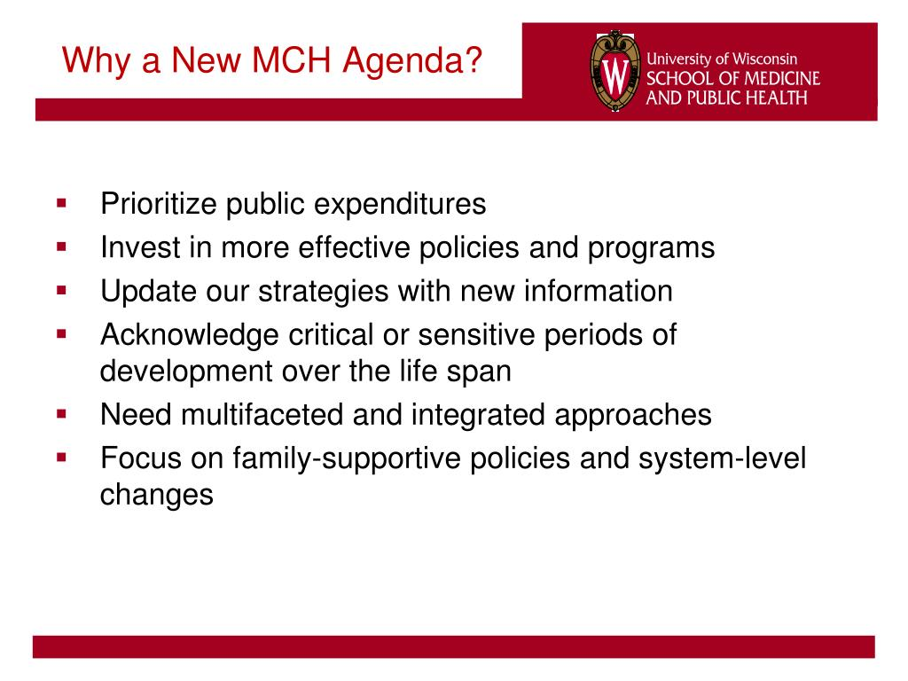 Why a New MCH Agenda?