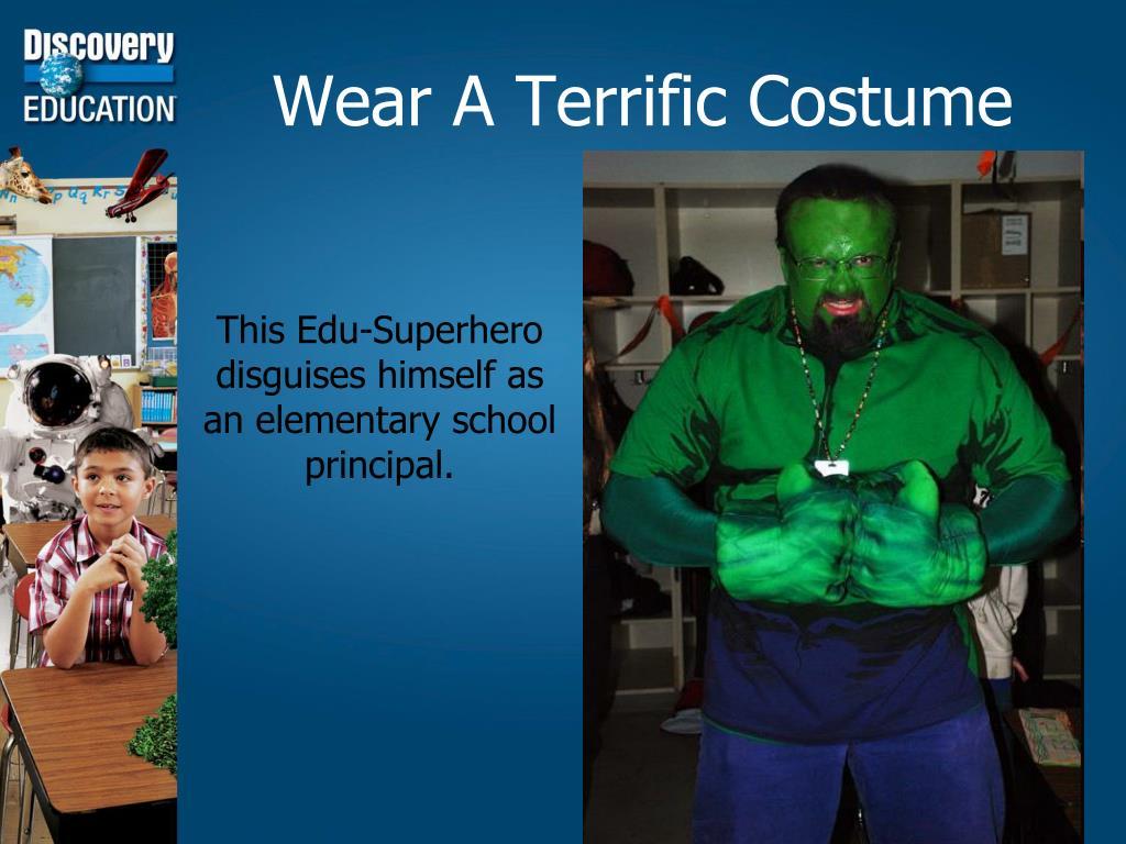Wear A Terrific Costume