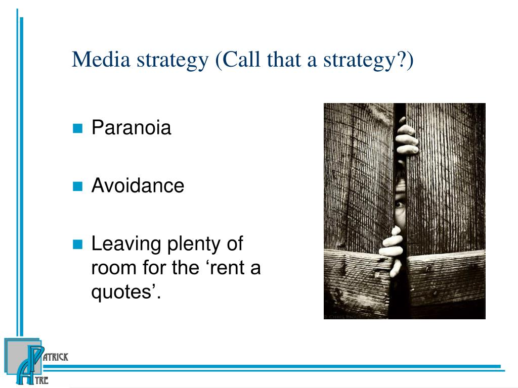 Media strategy (Call that a strategy?)