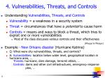 4 vulnerabilities threats and controls