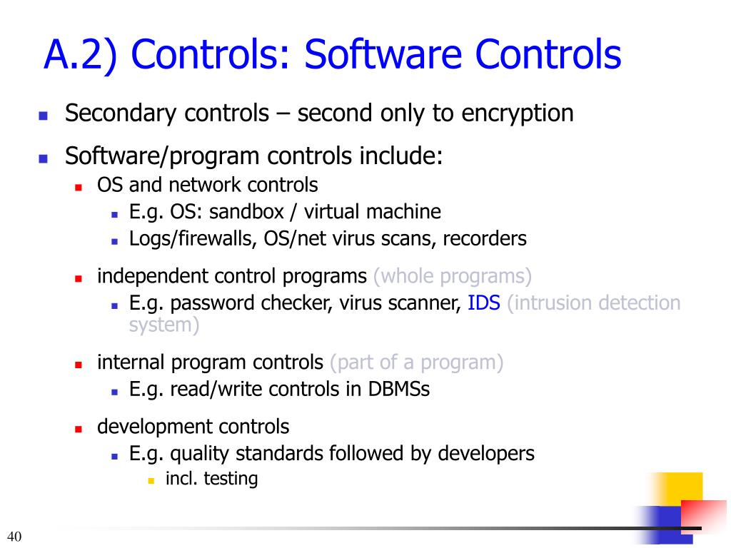 Secondary controls – second only to encryption