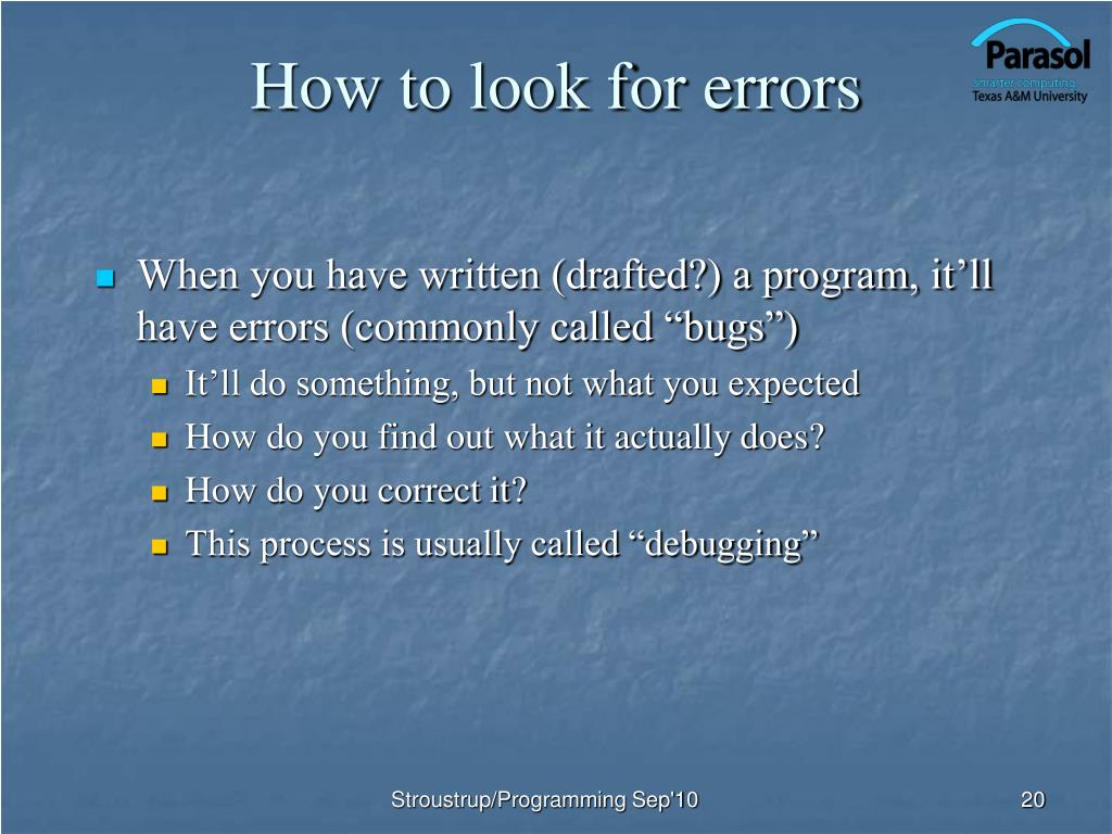 How to look for errors
