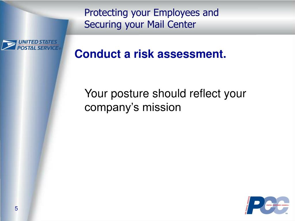 Conduct a risk assessment.