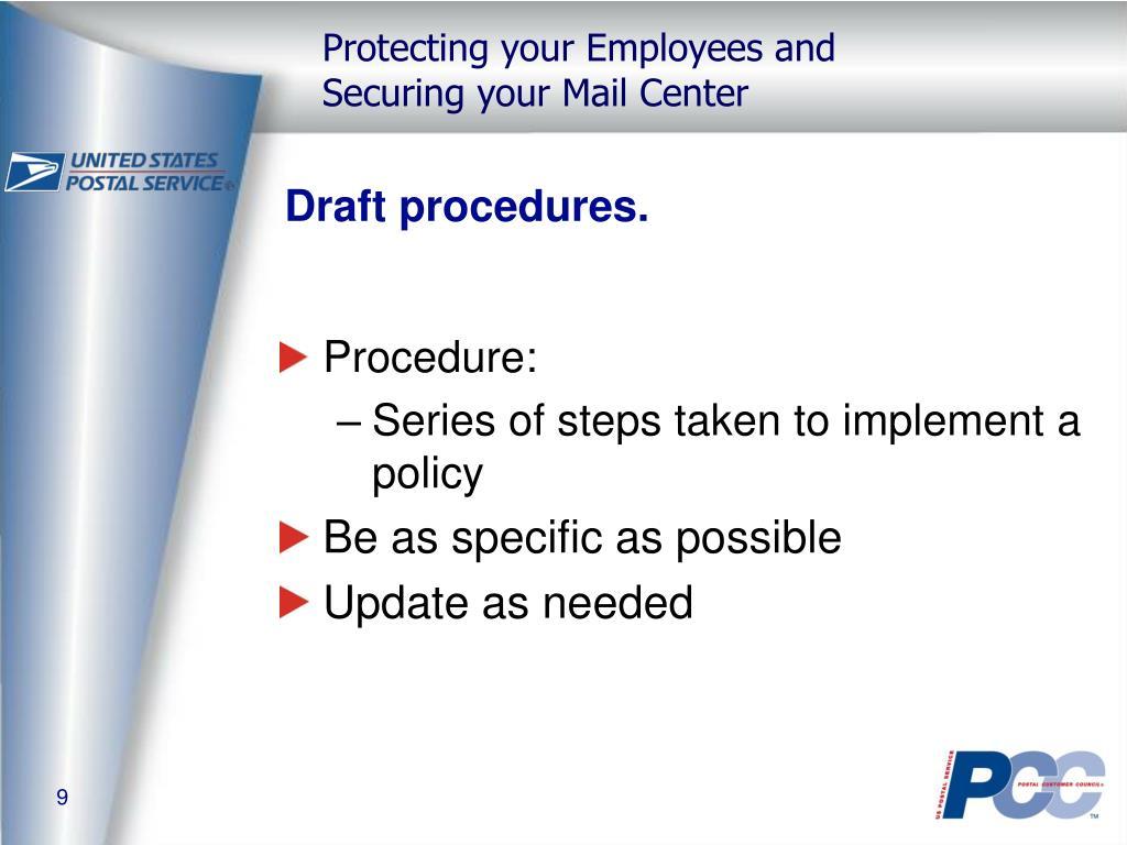 Draft procedures.