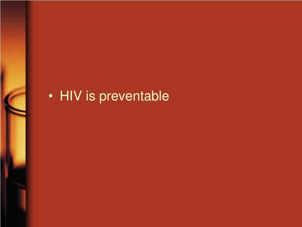 HIV is preventable