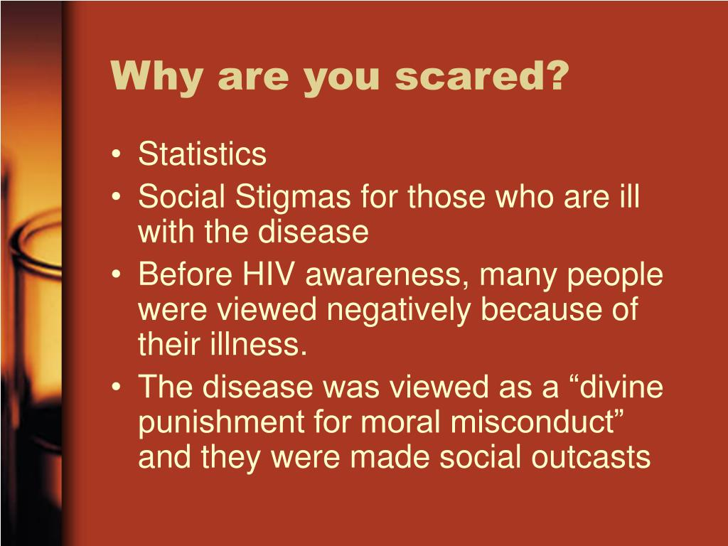 Why are you scared?