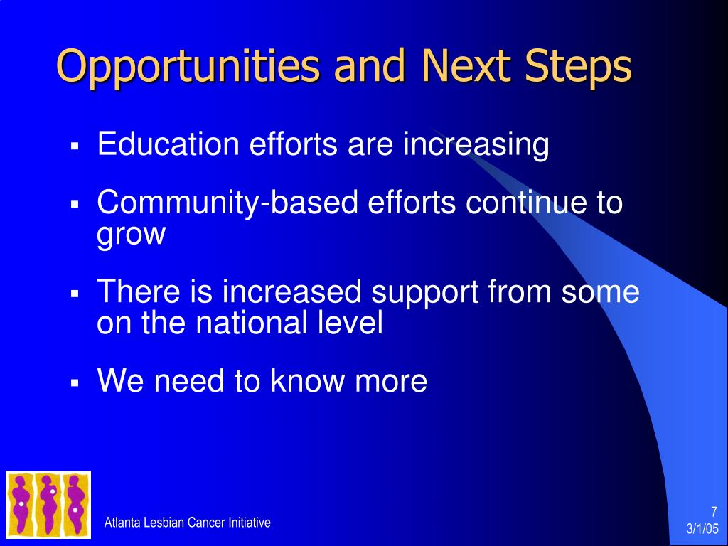Opportunities and Next Steps