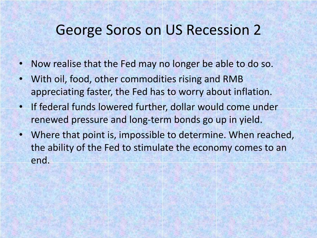 George Soros on US Recession 2