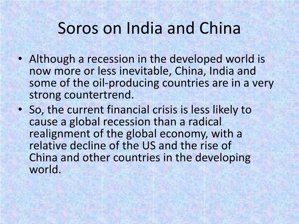 Soros on India and China