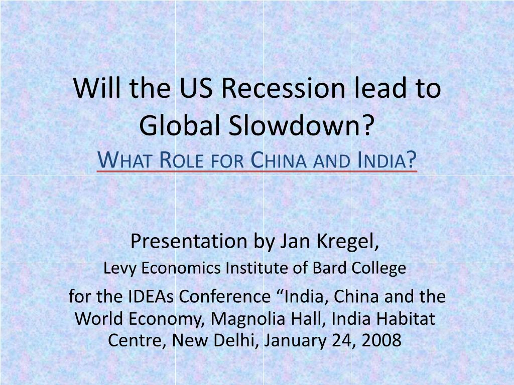 Will the US Recession lead to Global Slowdown?