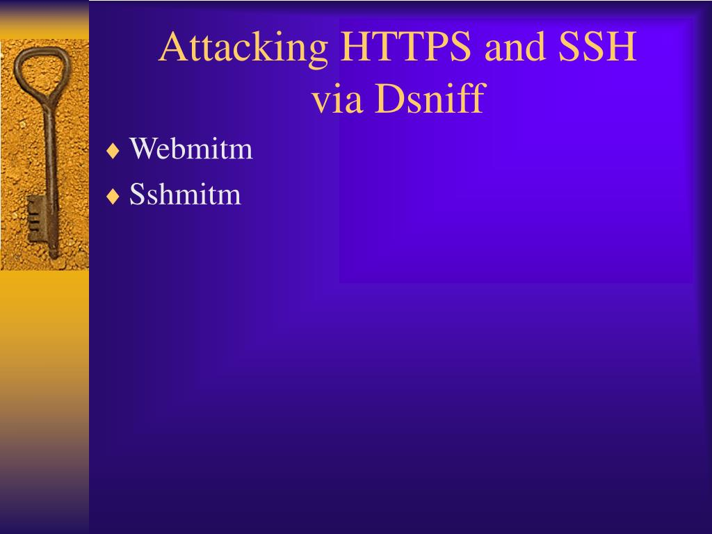 Attacking HTTPS and SSH
