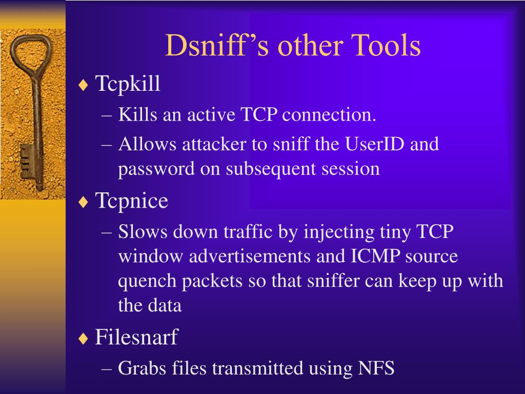 Dsniff's other Tools