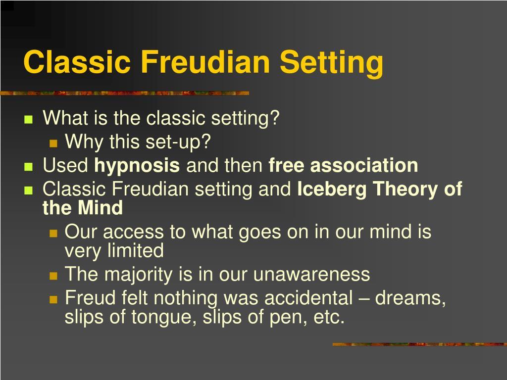 Classic Freudian Setting