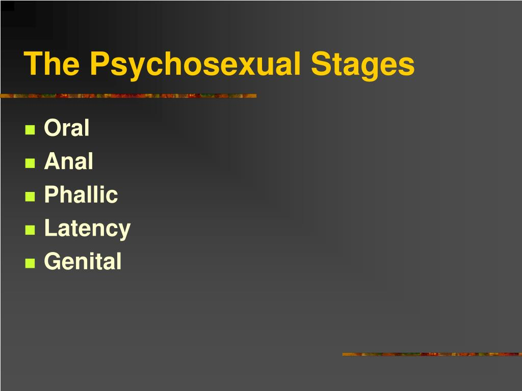 The Psychosexual Stages