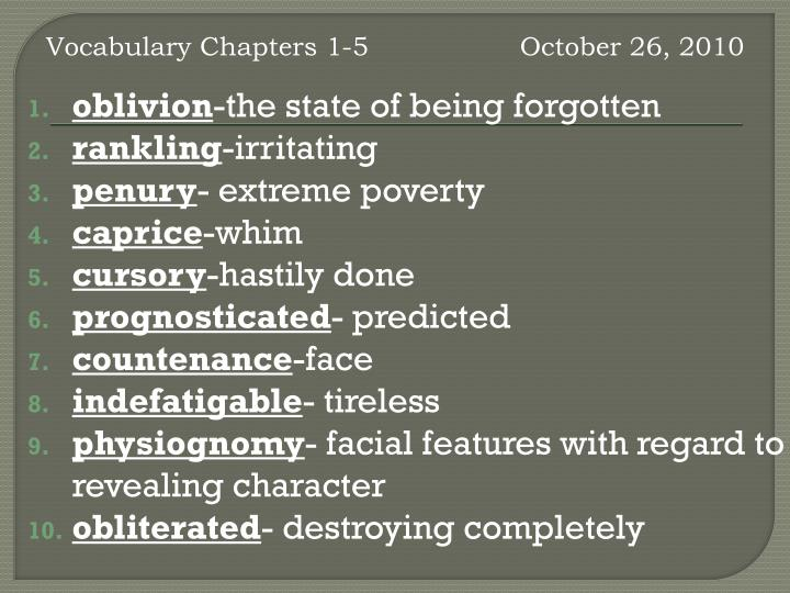 Vocabulary Chapters 1-5 		October 26, 2010
