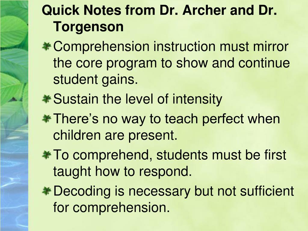 Quick Notes from Dr. Archer and Dr. Torgenson