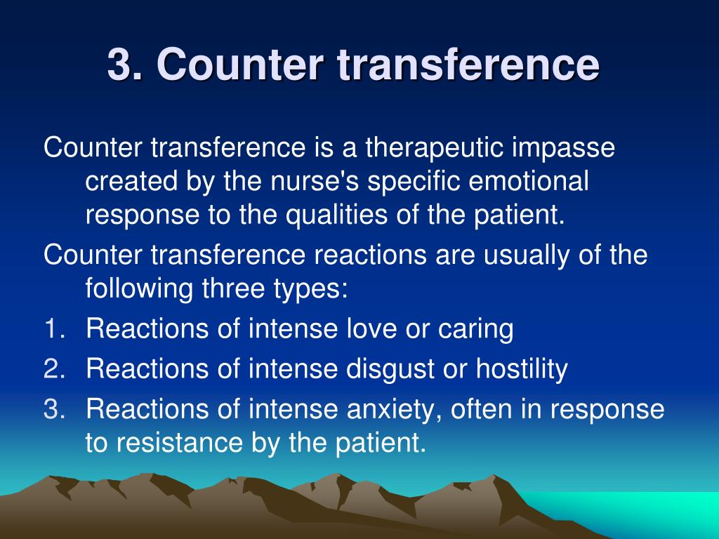 3. Counter transference