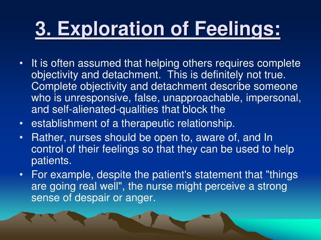 3. Exploration of Feelings:
