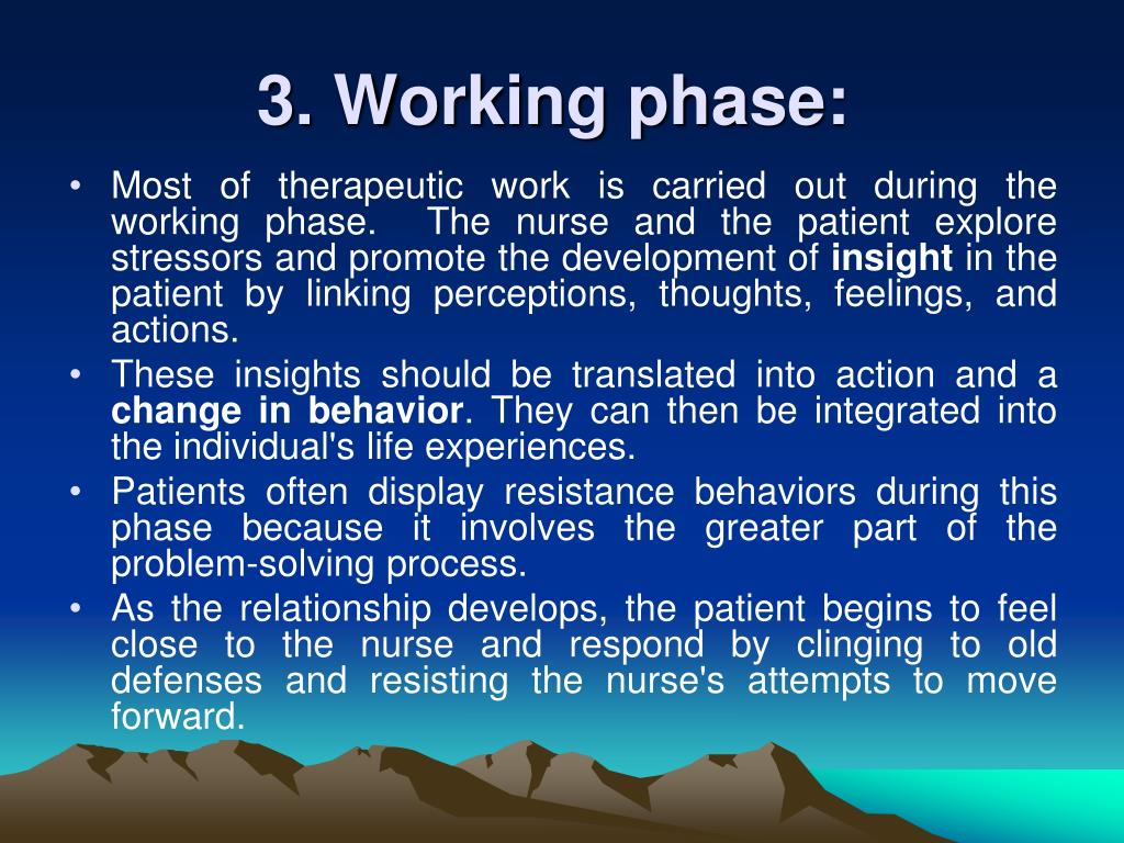 3. Working phase: