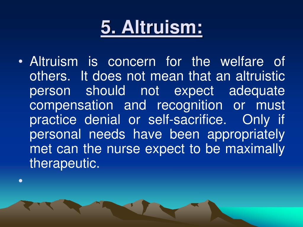5. Altruism: