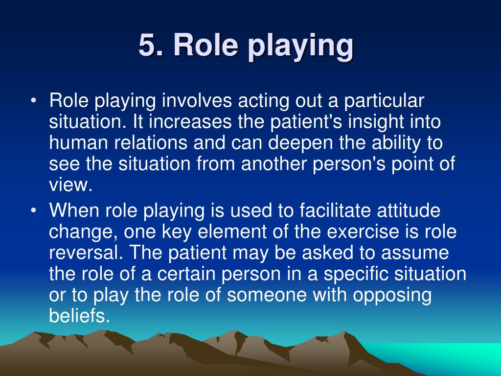 5. Role playing