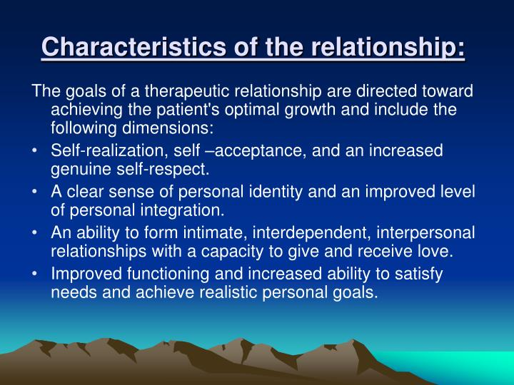 Characteristics of the relationship
