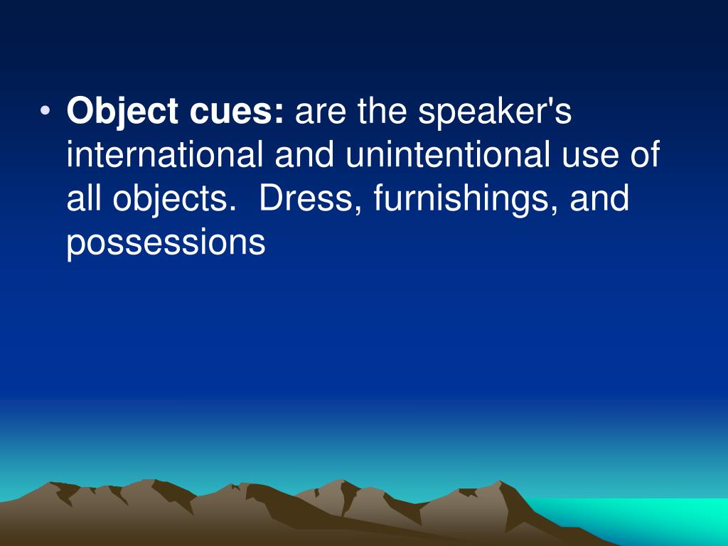 Object cues:
