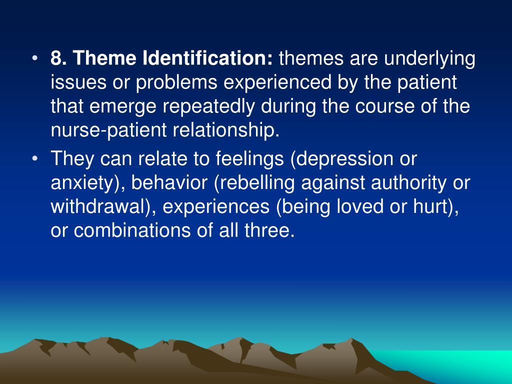 8. Theme Identification: