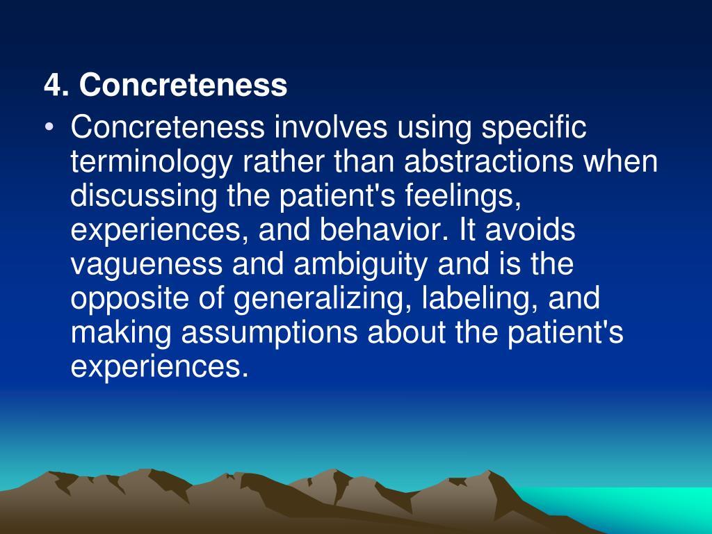 4. Concreteness