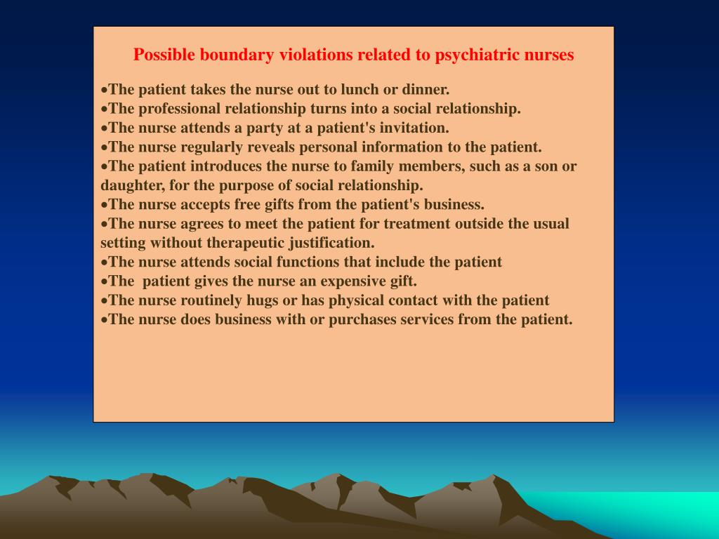 Possible boundary violations related to psychiatric nurses