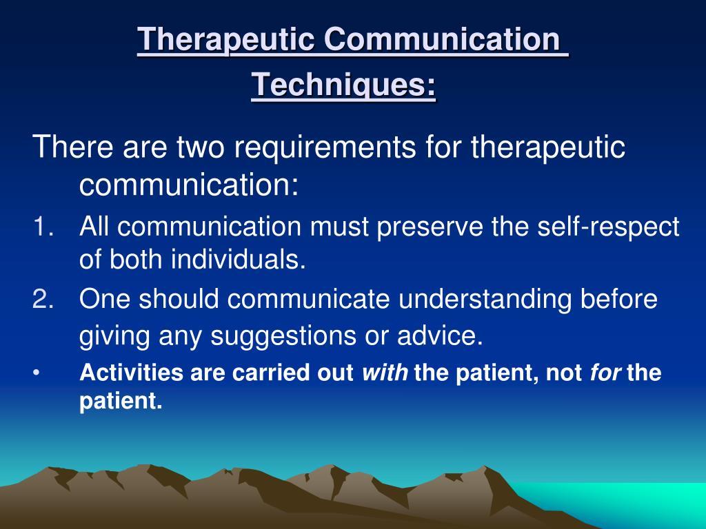 Therapeutic Communication Techniques: