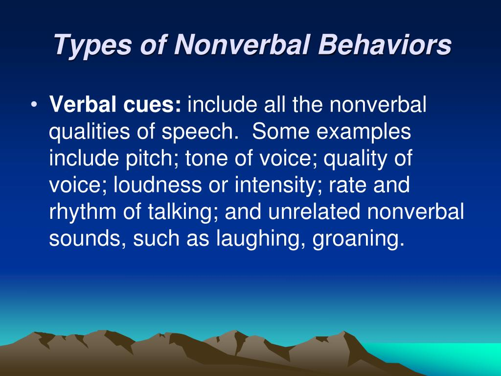 Types of Nonverbal Behaviors