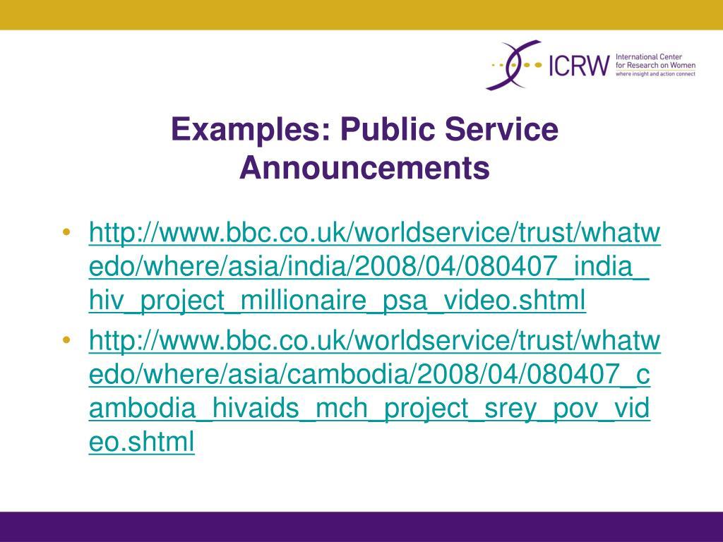 Examples: Public Service Announcements