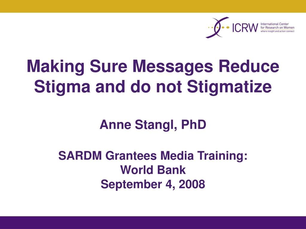 Making Sure Messages Reduce Stigma and do not Stigmatize