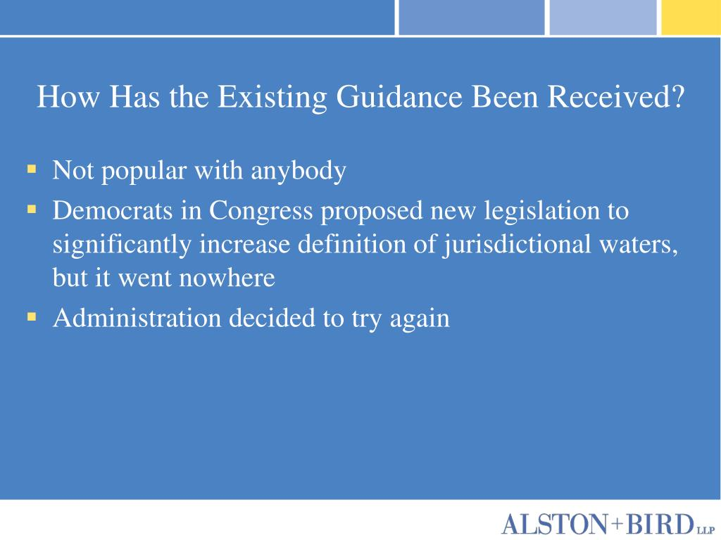 How Has the Existing Guidance Been Received?