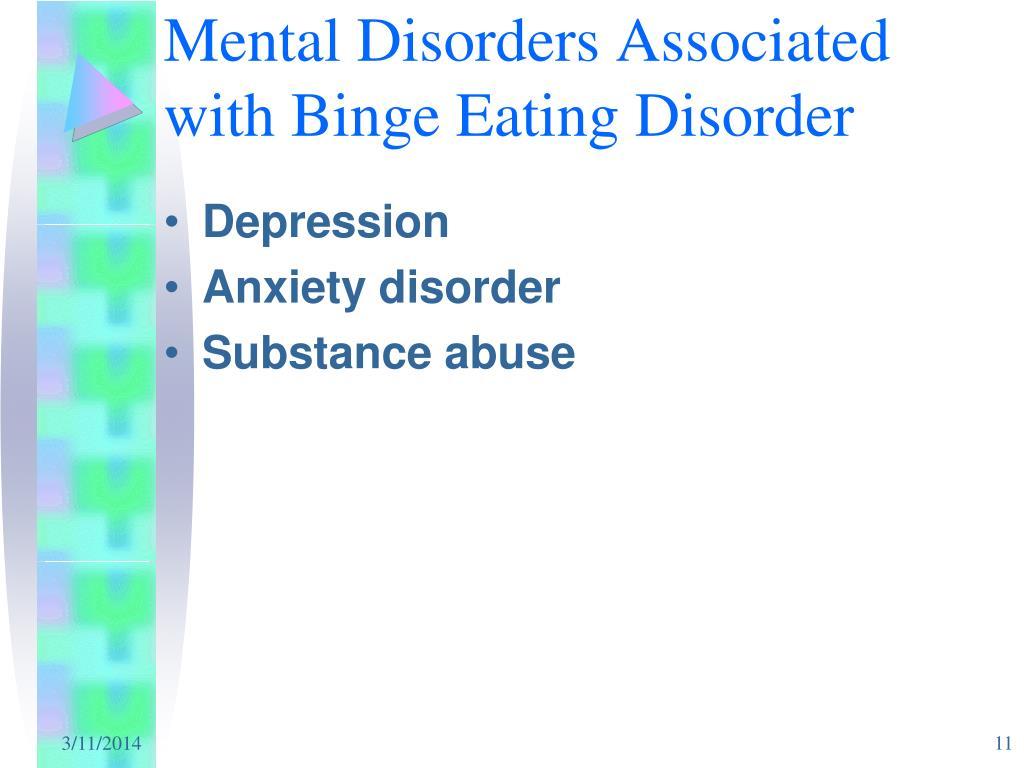 Mental Disorders Associated with Binge Eating Disorder