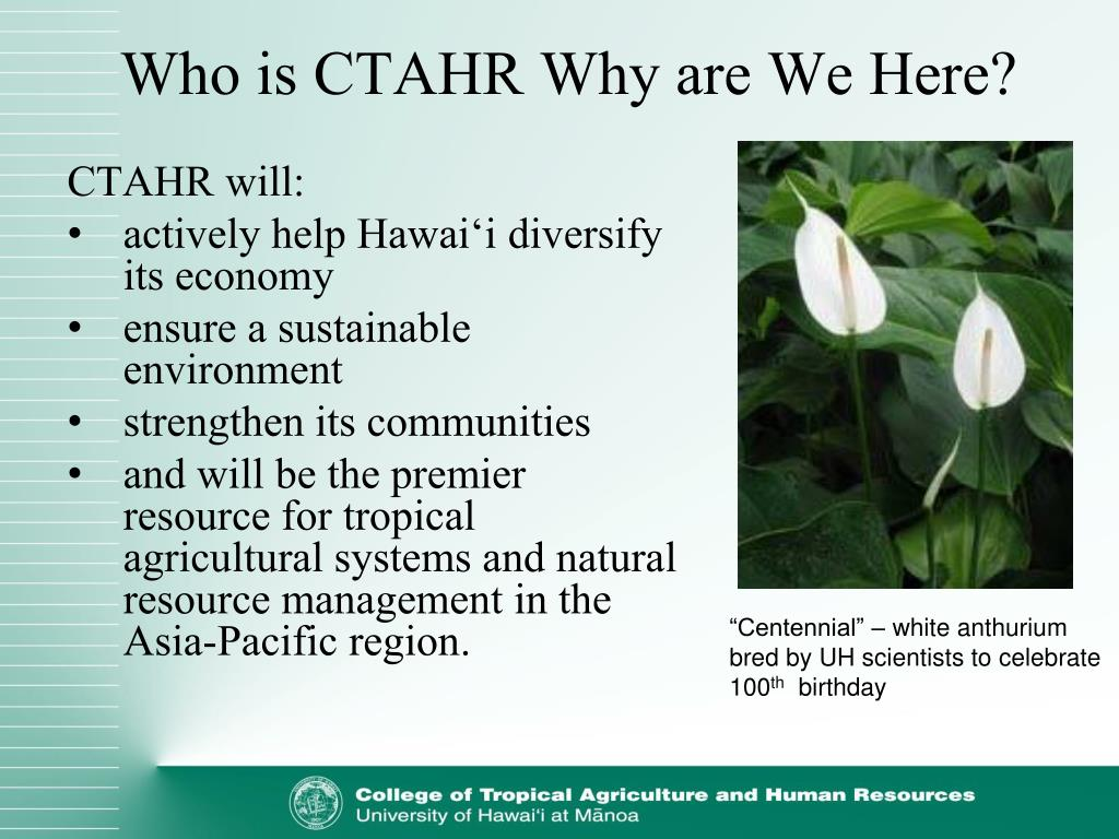 Who is CTAHR Why are We Here?
