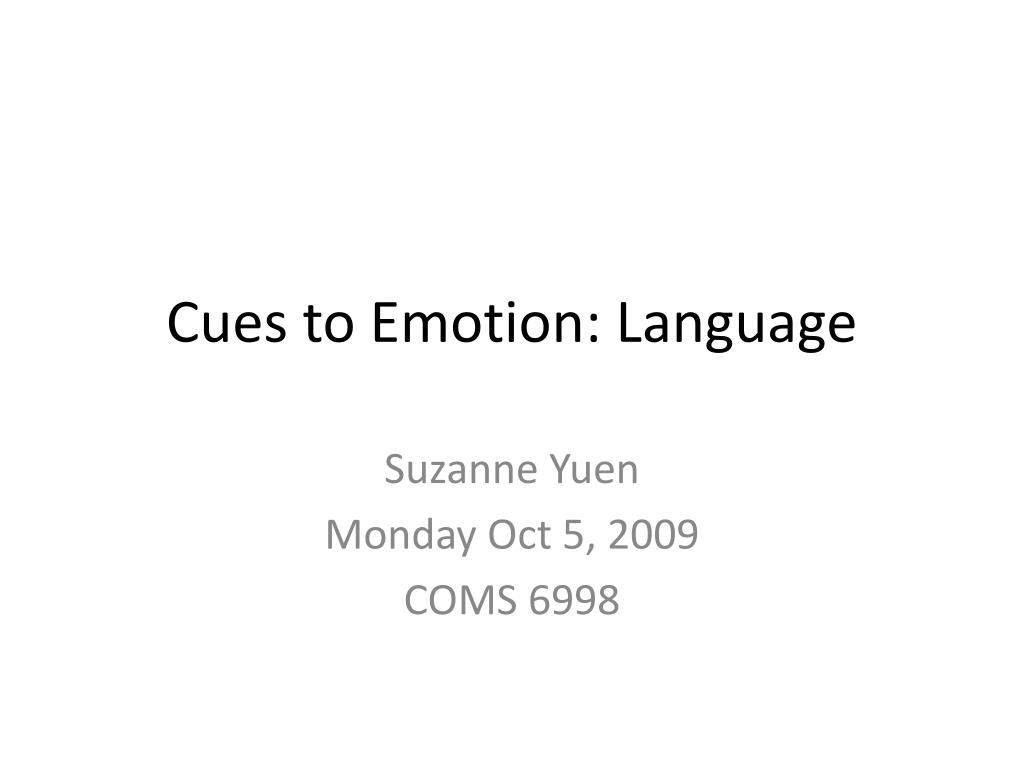 Cues to Emotion: Language