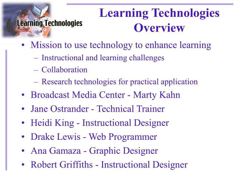 Learning Technologies Overview