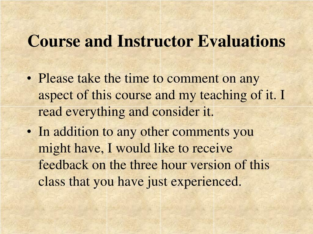 Course and Instructor Evaluations
