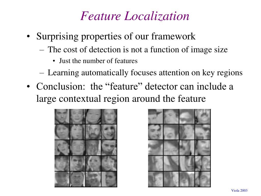 Feature Localization