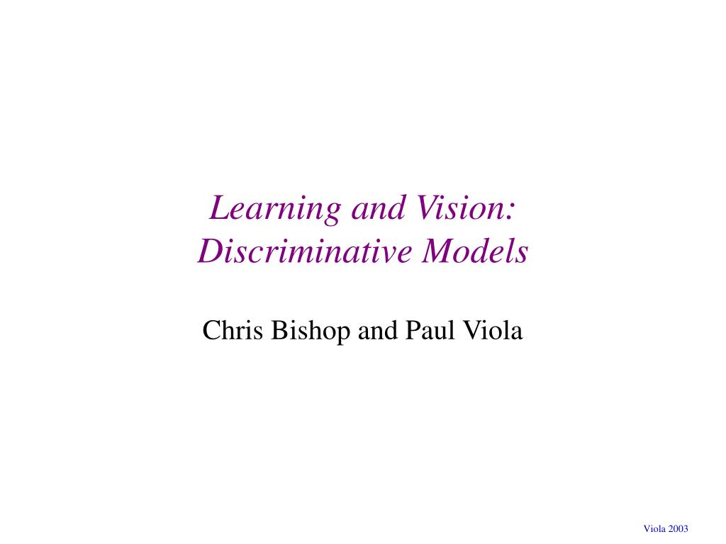 Learning and Vision:
