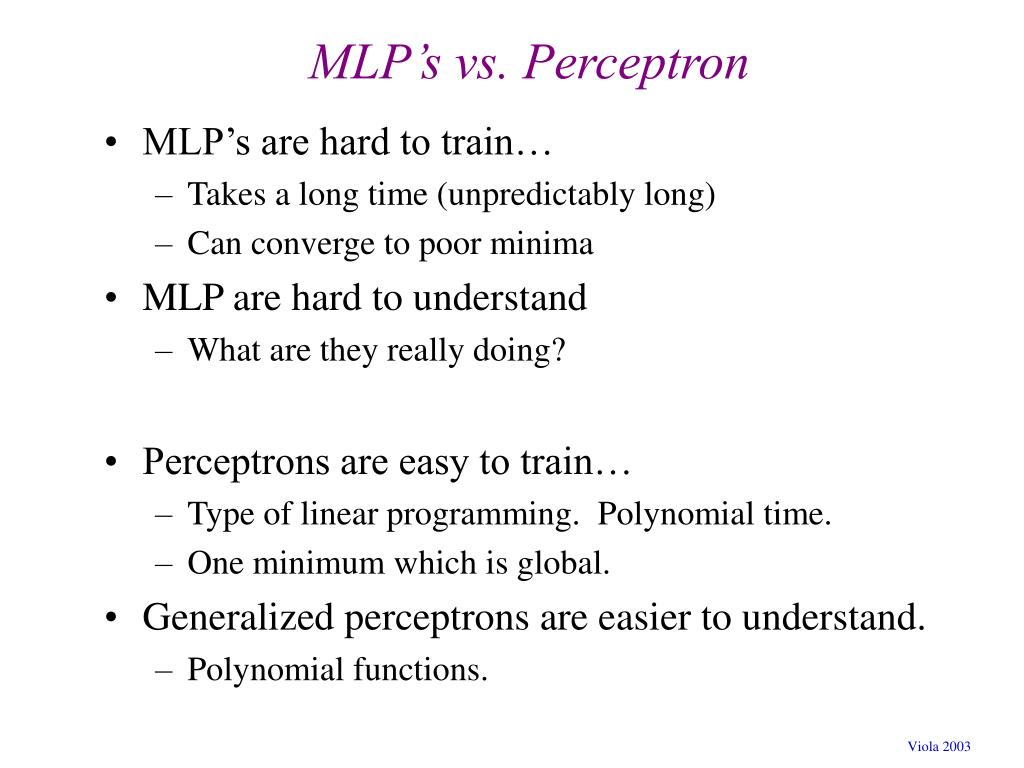 MLP's vs. Perceptron