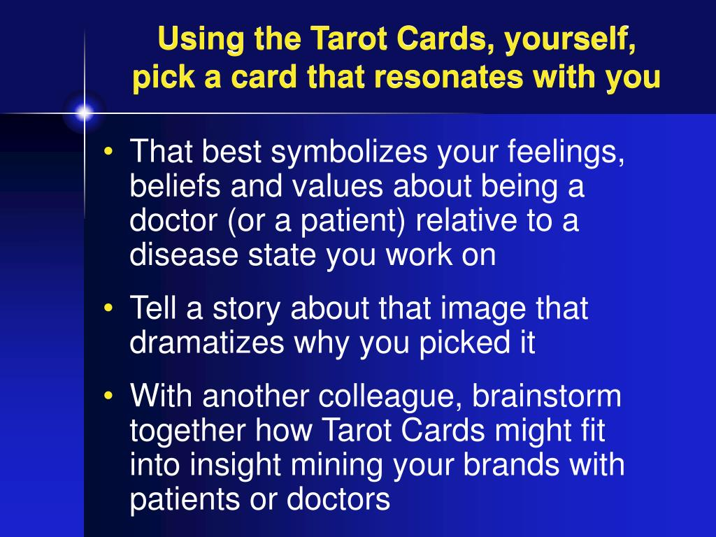 Using the Tarot Cards, yourself,