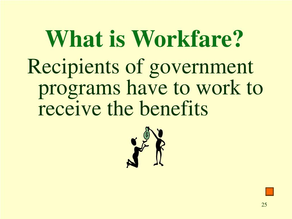 What is Workfare?