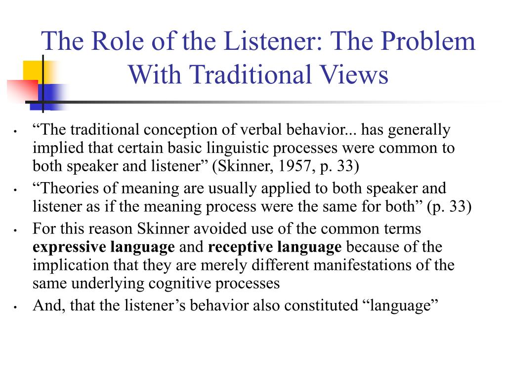 The Role of the Listener: The Problem With Traditional Views