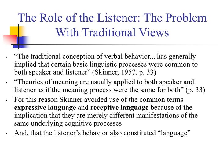 The role of the listener the problem with traditional views